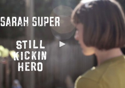 Still Kickin: Sarah Super
